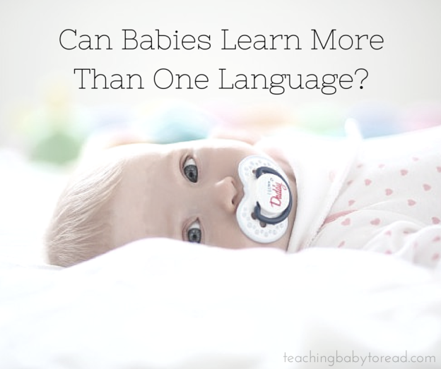 Can Babies Learn More Than One Language